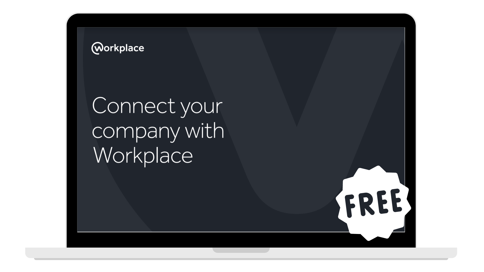Connecting your company with workplace - Laptop