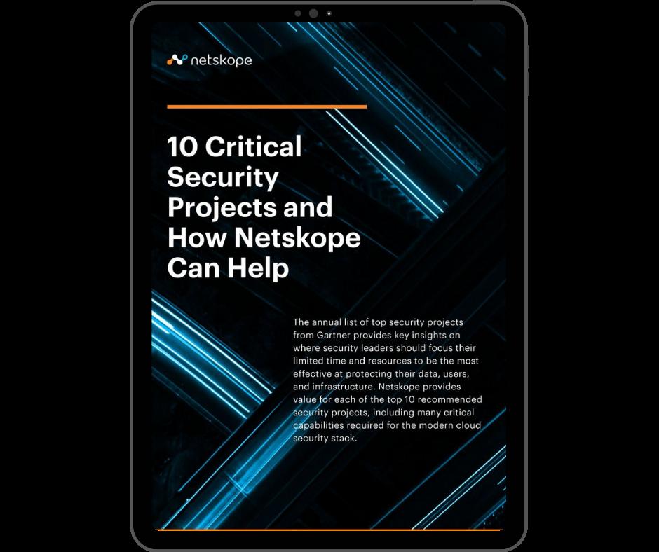 Netskope 10 Critical Security Projects - Transparent - Ipad Portrait