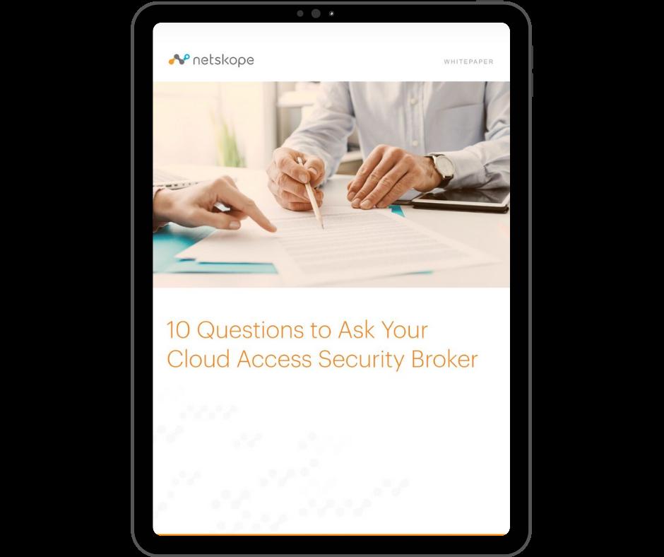 Netskope 10 Questions to Ask you Cloud Access Security Broker CASB - Transparent - Ipad Portrait