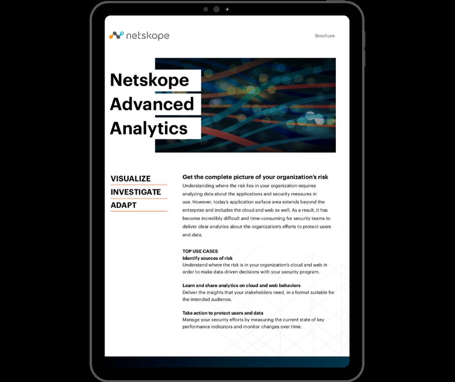 Netskope Advanced Analytics - Transparent - Ipad Portrait
