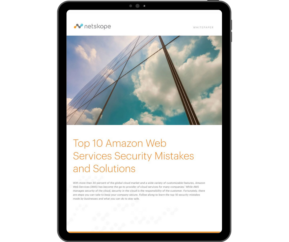 Netskope Top 10 AWS Security Mistakes and Solutions - Transparent - Ipad Portrait