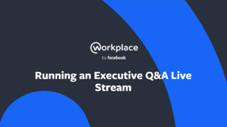 Running an executive live stream on workplace by facebook