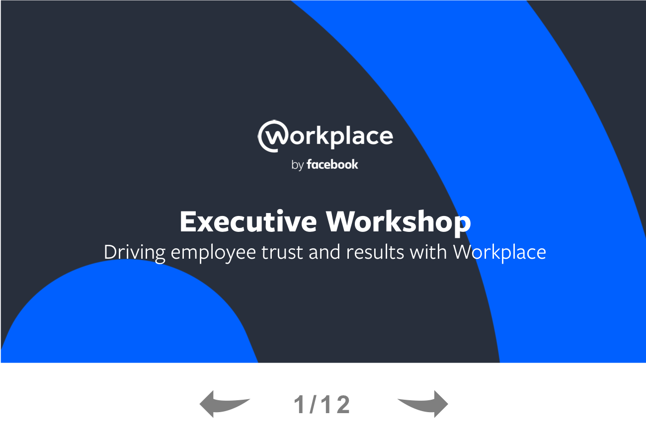 Workplace by Facebook Executive Workshop Guide