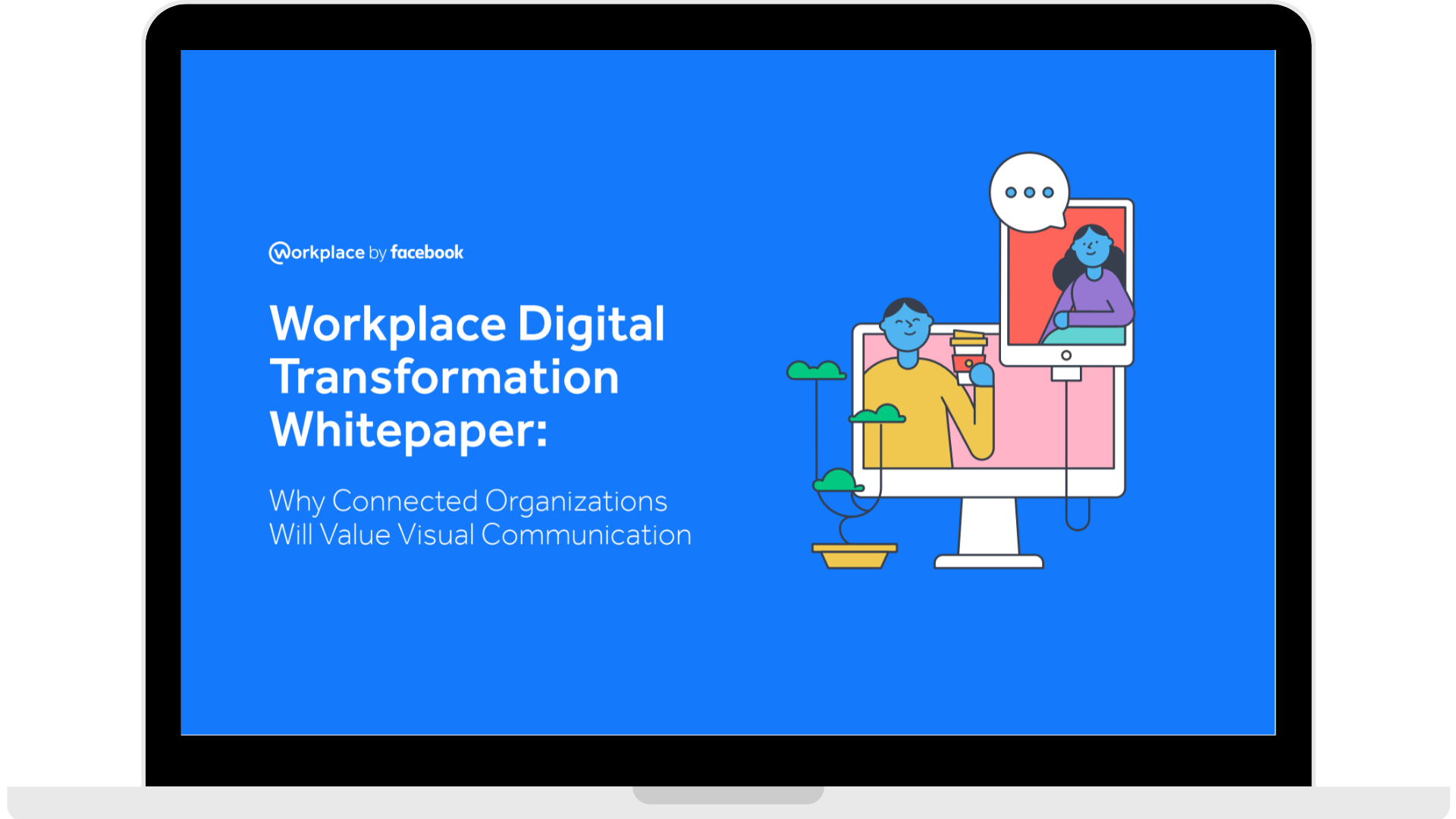 WPF - Whitepaper - Why Connected Organisations Will Value Visual Communication - Laptop - Transparent