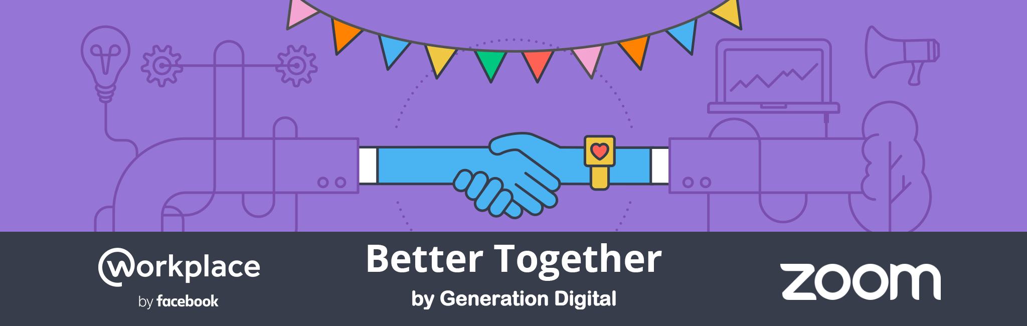 Better together  - Workplace by Facebook and Zoom