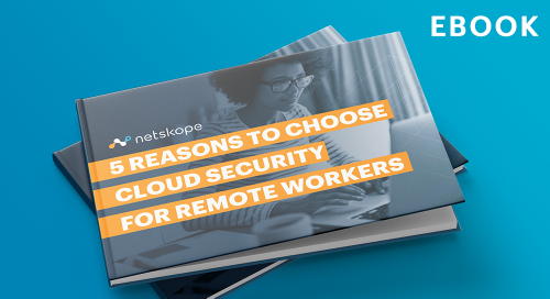 5 Reasons to choose cloud security for remote workers