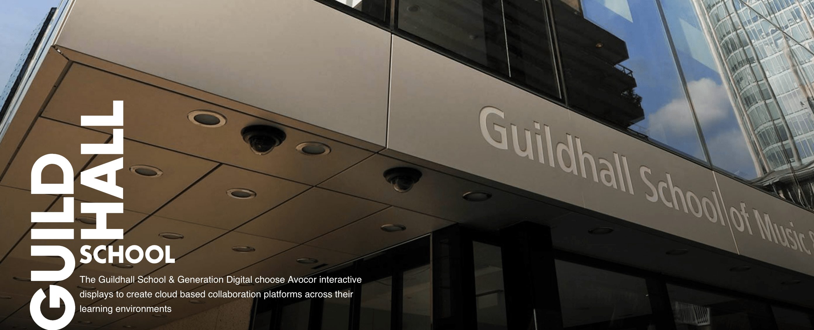 Guildhall School Customer Case Study - Cloud Collaboration and Learning Platform with Avocor Displays